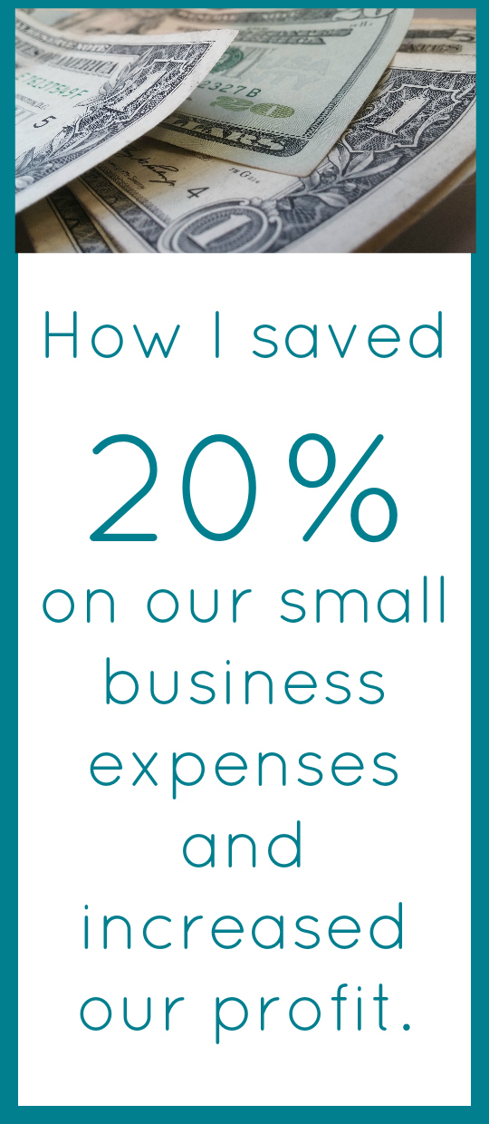 How I saved 20% on our small business expenses and increased our profit