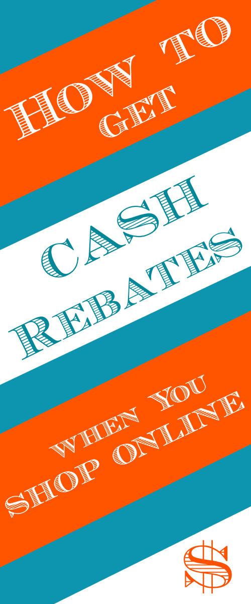 How to get Cash Rebates when you shop online